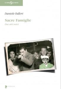 SACRE FAMIGLIE - La copertina del libro che raccoglie i 2 atti unici: IL TOPO NEL CORTILE e FUOCO LENTO (Edito da TITIVILLUS)