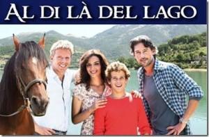 AL DI LA' DEL LAGO - Il cast e il logo della serie Tv