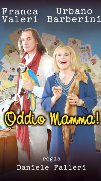 ODDIO MAMMA! - La locandina