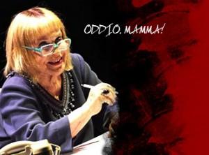 ODDIO MAMMA! - Franca Valeri